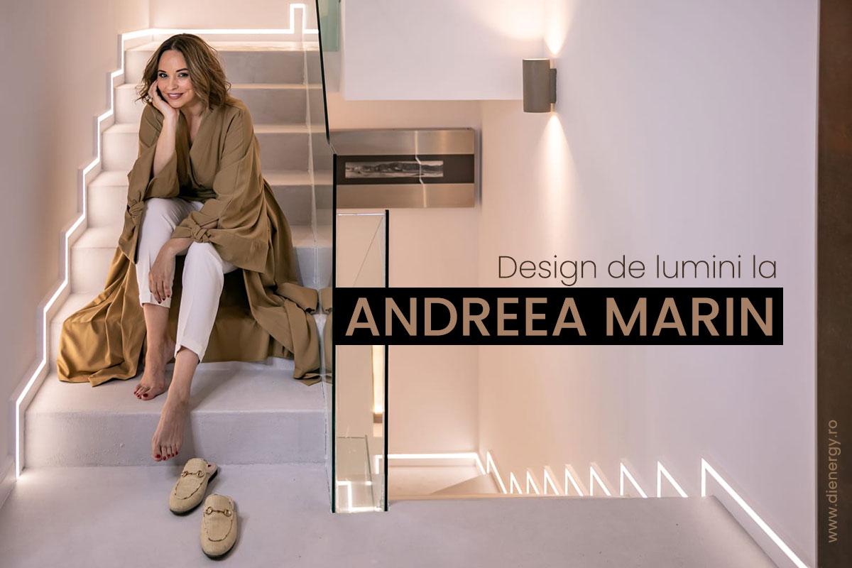 Design de lumini la Andreea Marin
